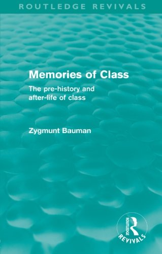 Memories of Class By Zygmunt Bauman