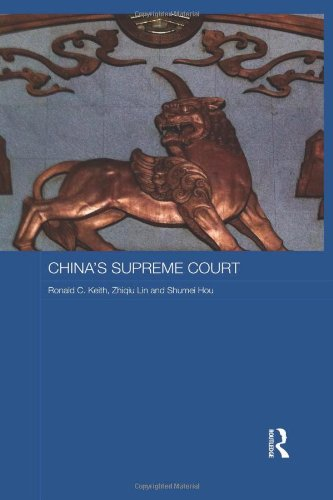 China's Supreme Court By Ronald C. Keith (Griffith University, Australia)
