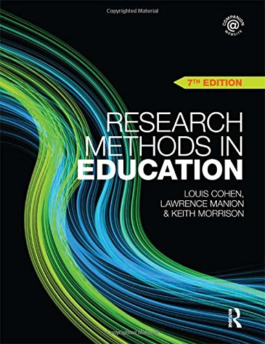 Research Methods in Education By Louis Cohen (Loughborough University, UK)