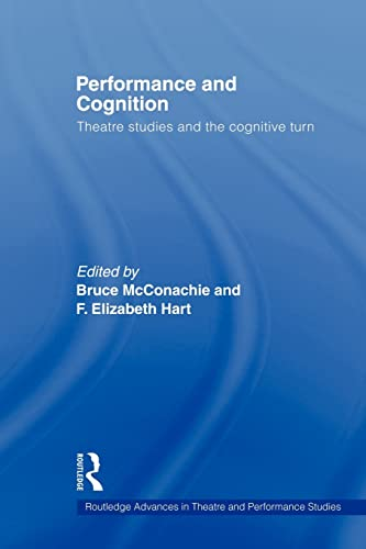 Performance and Cognition By Bruce McConachie (University of Pittsburgh, USA)