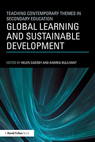 Global Learning and Sustainable Development By Helen Gadsby (Liverpool Hope University, UK)