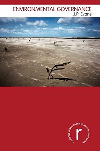 Environmental Governance by J. P. Evans