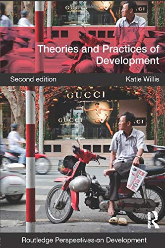Theories and Practices of Development by Katie Willis
