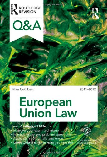 Q&A European Union Law 2011-2012 By Michael Cuthbert (University of Northampton, UK)