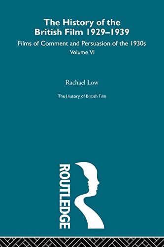 The History of British Film (Volume 6) By Rachael Low