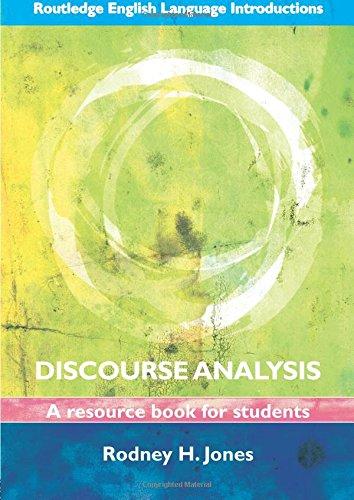Discourse Analysis By Rodney H. Jones (University of Reading, UK)