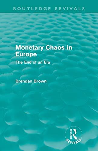 Monetary Chaos in Europe By Brendan Brown