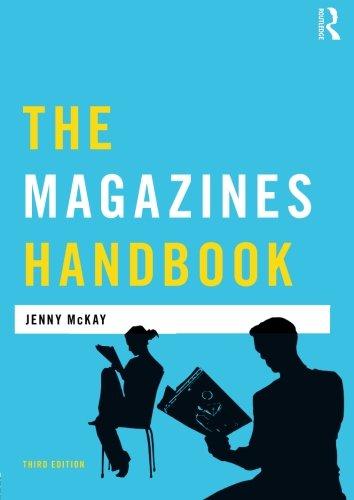 The Magazines Handbook By Jenny McKay (University of Sunderland, UK)