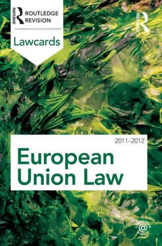 European Union Lawcards 2011-2012 By Routledge