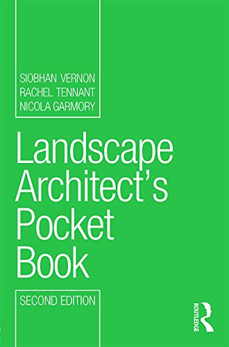 Landscape Architect's Pocket Book (Routledge Pocket Books) By Siobhan Vernon (Austin-Smith:Lord, UK)