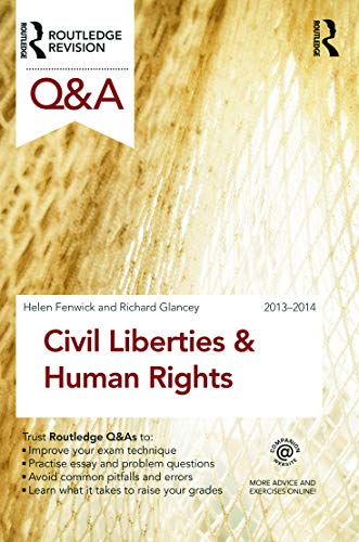 Q&A Civil Liberties & Human Rights 2013-2014 (Questions and Answers) By Helen Fenwick