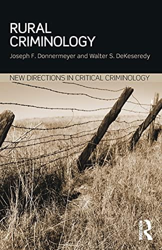 Rural Criminology By Joseph F Donnermeyer (Ohio State University, USA)