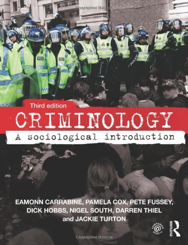 Criminology: A Sociological Introduction By Eamonn Carrabine