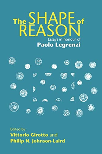 The Shape of Reason By Vittorio Girotto