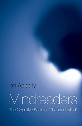 Mindreaders By Ian Apperly (University of Birmingham, UK)