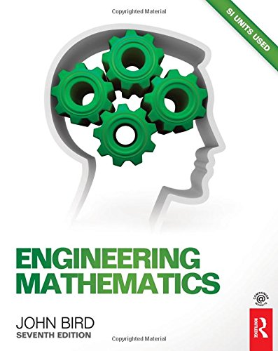 Engineering Mathematics, 7th ed By John Bird