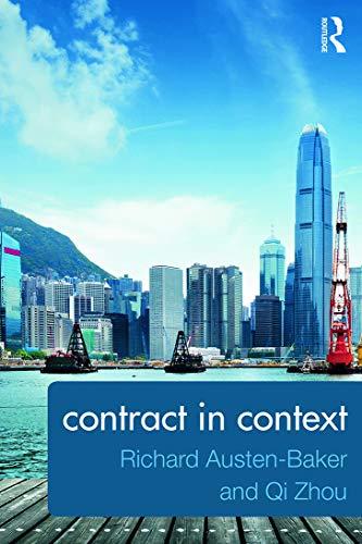 Contract in Context By Richard Austen-Baker (Lancaster University, UK.)