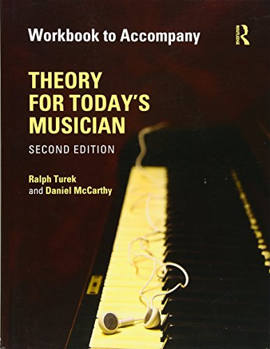 Theory for Today's Musician Workbook (eBook) By Ralph Turek (University of Akron, USA)