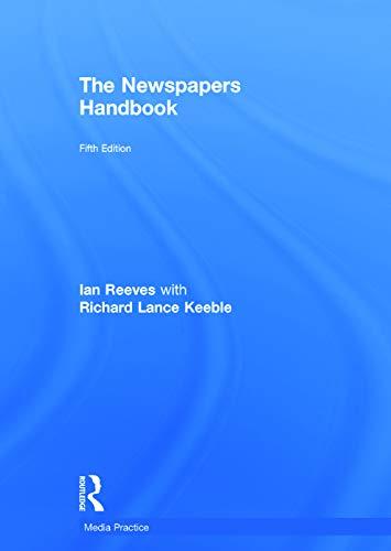The Newspapers Handbook By Richard Keeble