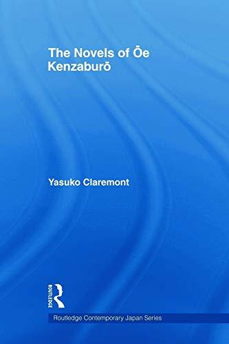 The Novels of Oe Kenzaburo By Yasuko Claremont