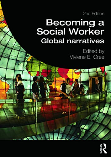 Becoming a Social Worker (Student Social Work) By Edited by Viviene E. Cree