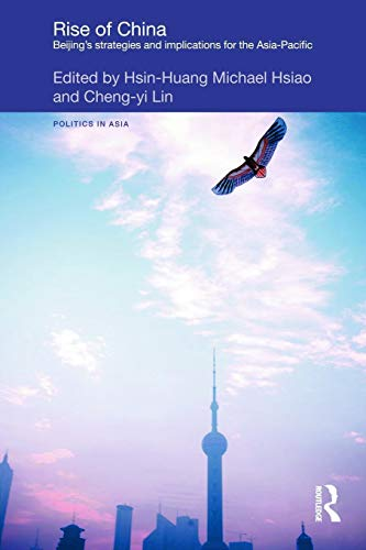 Rise of China By Hsin-Huang Michael Hsiao (Academia Sinica, Taiwan)