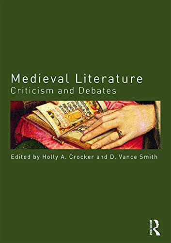 Medieval Literature By Holly Crocker (University of South Carolina, USA)