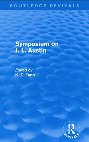 Symposium on J. L. Austin By K T Fann