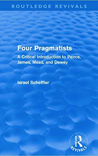 Four Pragmatists By Israel Scheffler