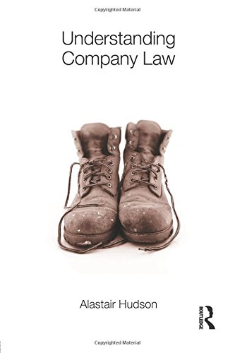 Understanding Company Law By Alastair Hudson (University of Southampton, UK)