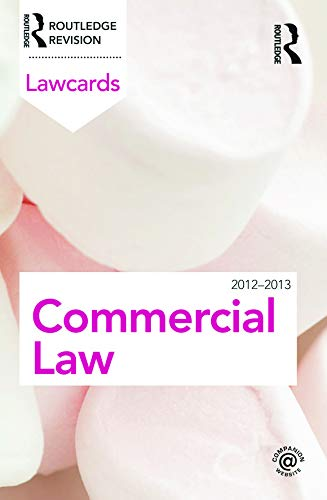 Commercial Lawcards 2012-2013 By Routledge