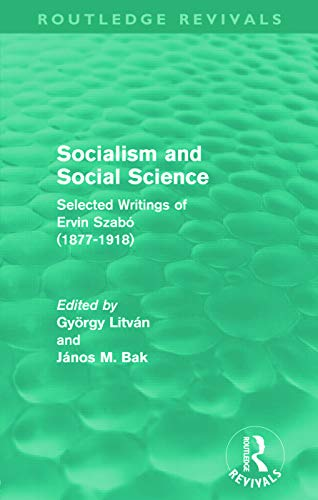Socialism and Social Science By Gyoergy Litvan