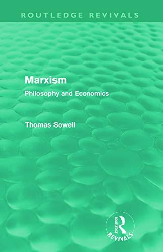 Marxism By Thomas Sowell (The Hoover Institution, Stanford University, USA)