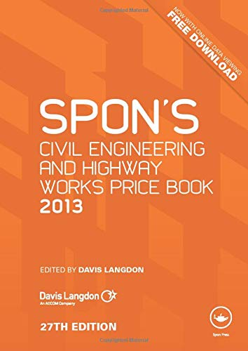 Spon's Civil Engineering and Highway Works Price Book 2013 By Davis Langdon