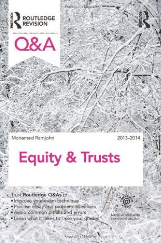 Q&A Equity & Trusts 2013-2014 (Questions and Answers) By Mohamed Ramjohn