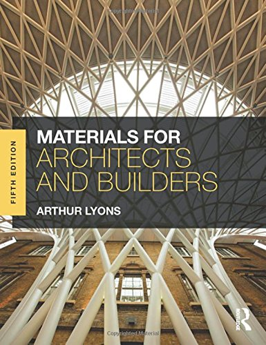 Materials for Architects and Builders By Arthur Lyons