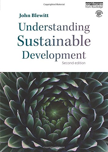 Understanding Sustainable Development By John Blewitt (Aston University, UK)