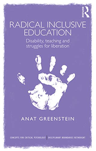 Radical Inclusive Education By Anat Greenstein (University of Manchester, UK.)