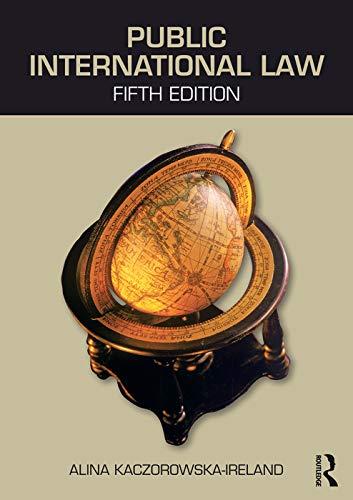 Public International Law By Alina Kaczorowska-Ireland (University of the West Indies, Barbados)