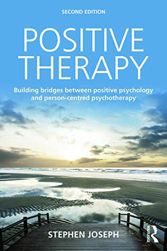 Positive Therapy By Stephen Joseph