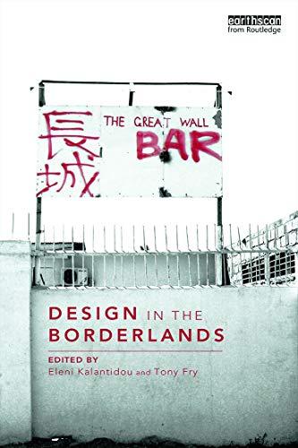 Design in the Borderlands By Eleni Kalantidou (Griffith University, Australia)