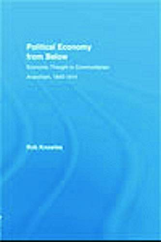 Political Economy from Below By Rob Knowles