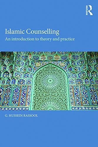Islamic Counselling By G. Hussein Rassool (International Open University)