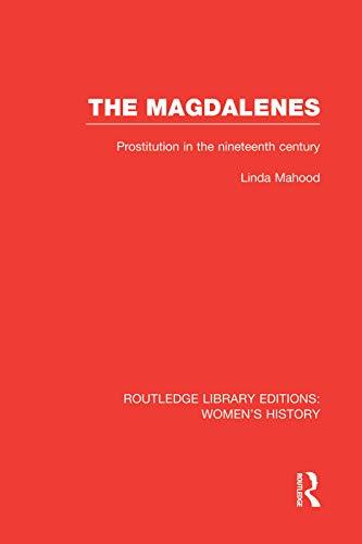 The Magdalenes By Linda Mahood