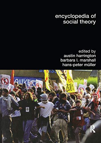 Encyclopedia of Social Theory By Austin Harrington