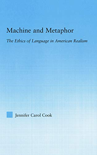 Machine and Metaphor By Jennifer C. Cook (Bentley College, Waltham, USA)