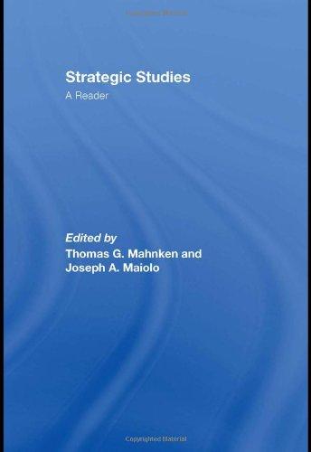 Strategic Studies By Edited by Thomas G. Mahnken (Johns Hopkins University, Washington DC, USA)
