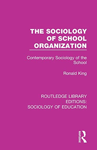 The Sociology of School Organization By Ronald King