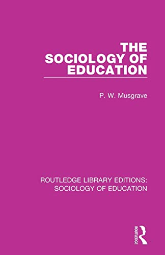 The Sociology of Education By P W Musgrave