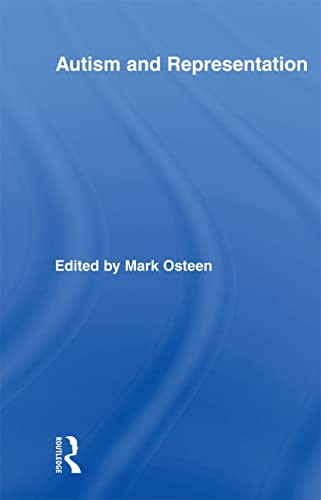 Autism and Representation By Mark Osteen (Loyola College, USA)